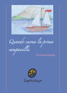 Quando suona la prima campanella - Carmela Paone - copertina
