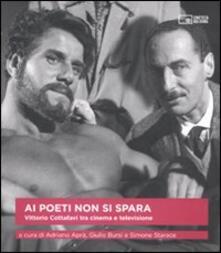 Ai poeti non si spara. Vittorio Cottafavi tra cinema e televisione.pdf