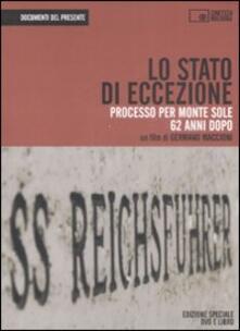 Lo stato di eccezione. Processo per Monte Sole 62 anni dopo. Con DVD.pdf