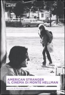 American stranger. Il cinema di Monte Hellman - copertina