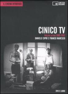 Cinico Tv. Con DVD. Vol. 1: 1989-1992. - Daniele Ciprì,Franco Maresco - copertina