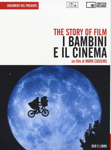 The story of film. I bambini e il cinema. DVD. Con libro