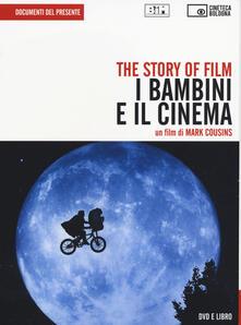 Ristorantezintonio.it The story of film. I bambini e il cinema. DVD. Con libro Image