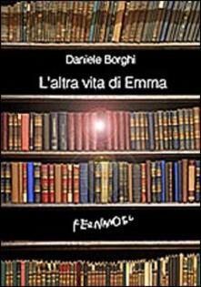 L' altra vita di Emma - Daniele Borghi - copertina