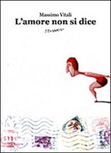 L' amore non si dice - Massimo Vitali - copertina