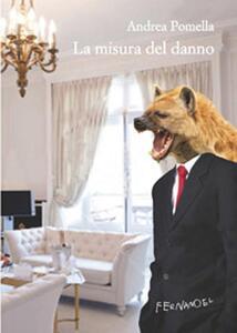 La misura del danno - Andrea Pomella - copertina