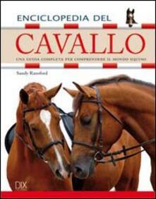 Steamcon.it Enciclopedia del cavallo. Ediz. illustrata Image