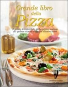 Grande libro della pizza