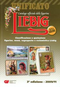 Liebig. Catalogo ufficiale delle figurine, menù, segnaposto e reclamistica Liebig
