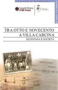 Tra Otto e Novecento a Villa Carcina. Economia e società
