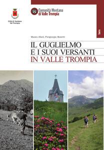 Il Guglielmo e i suoi versanti in Valle Trompia note di storia e paesaggio