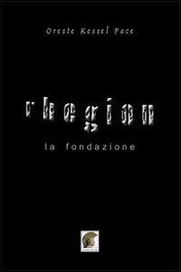 Rhegion. La fondazione