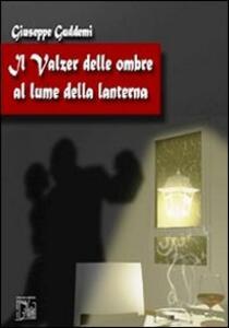 Il valzer delle ombre al lume della lanterna
