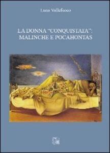 La donna «conquistata». Malinche e Pocahontas