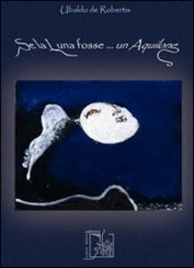 Se la luna fosse... un aquilone