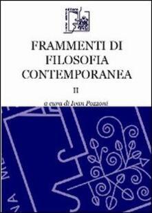 Frammenti di filosofia contemporanea. Vol. 2.pdf