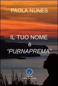 Il tuo nome è Purnaprema