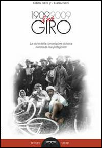 Dario Beni: il mio giro del 1909