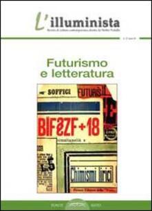 Squillogame.it L' illuminista. Vol. 27: Futurismo e letteratura. Image