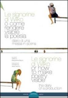 Le signorine di Wilko, o come rendere visibile la poesia. Ediz. multilingue