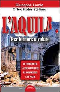 L'Aquila. Per tornare a volare