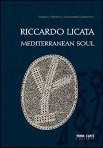 Riccardo Licata. Mediterranean soul
