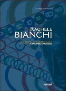 Rachele Bianchi. Armonie emotive