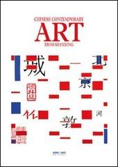 Chinese contemporary art from Shandong. Catalogo della mostra