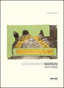 Alessandro Mattia Mazzoleni. Nuovo mondo