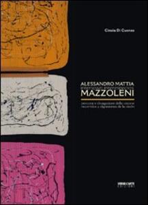 Alessandro Mattia Mazzoleni. Interspazi. Percorsi e divagazioni della visione. Ediz. multilingue