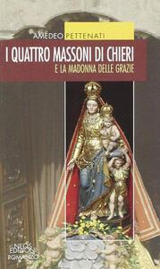 I quattro massoni e la Madonna della Grazie