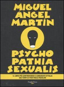 Libro Psycho pathia sexualis Miguel Angel Martin