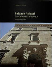 Palazzo Palazzi. L'architettura ritrovata
