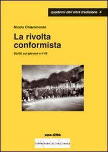 La rivolta conformista. Scritti sui giovani e il '68