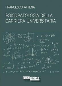 Psicopatologia della carriera universitaria