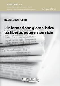 L' informazione giornalistica tra libertà, potere e servizio