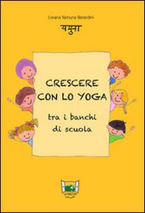 Crescere con lo yoga tra i banchi di scuola