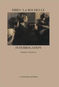 Interrogation. Ediz. italiana e francese