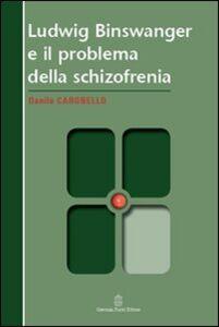 Ludwig Binswanger e il problema della schizofrenia