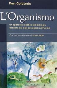 L' organismo. Un approccio olistico alla biologia derivato dai dati patologici nell'uomo