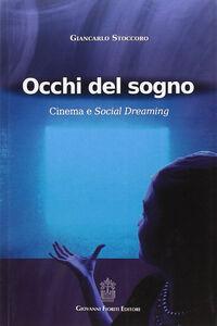 Occhi del sogno. Cinema e Social Dreaming