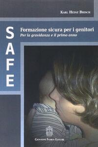 SAFE. Formazione sicura per i genitori