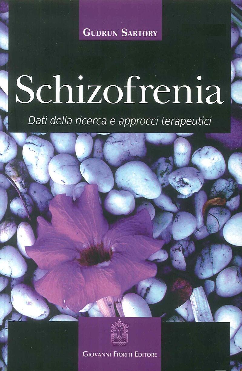 Schizofrenia. Dati della ricerca e approcci terapeutici