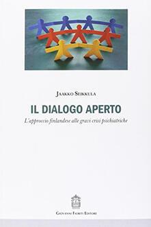 Il dialogo aperto. Lapproccio finlandese alle gravi crisi psichiatriche.pdf