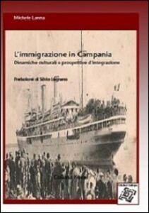 L' immigrazione in Campania. Dinamiche culturali e prospettive d'integrazione