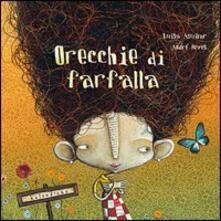 Orecchie di farfalla. Ediz. illustrata - Luisa Aguilar - copertina