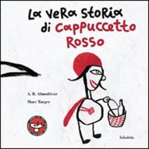La vera storia di cappuccetto rosso