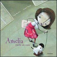 Amelia vuole un cane