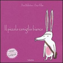 Daddyswing.es Il piccolo coniglio bianco. Ediz. illustrata Image