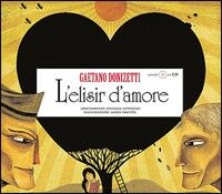 L' elisir d'amore. Con CD Audio